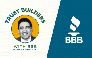 Trust Builders with BBB Podcast - Listen Now!