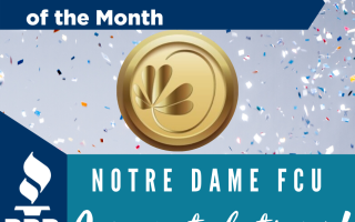 July Accredited Business of the Month: Notre Dame Federal Credit Union